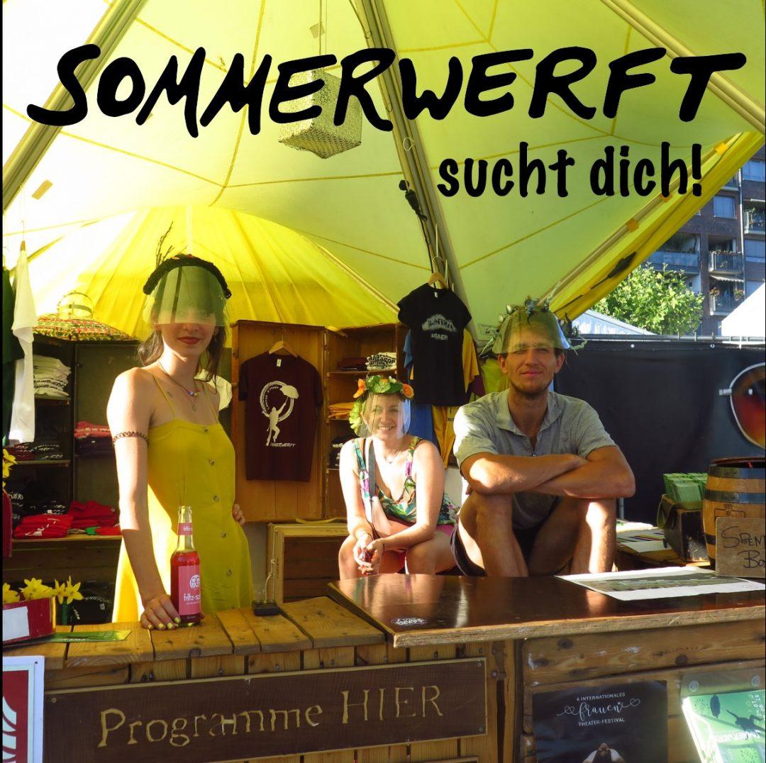 Sommerwerft Theaterfestvial sucht Helfer ab jetzt !